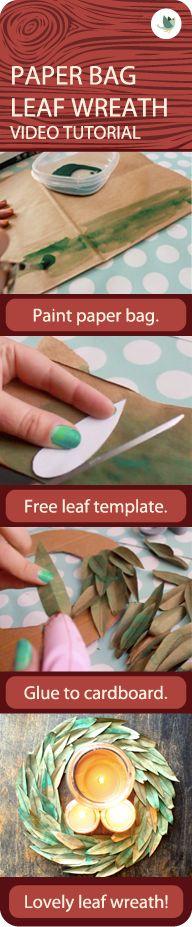 Paint + paper bag + cardboard = faux bay leaf wreath. Video tutorial!