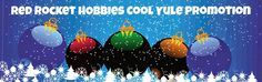Red Rocket Hobbies: Cool Yule 2014 Holiday Coupon Promotion