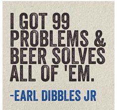 "Beer Solves Everything #beer #beerlovesyou  www.LiquorList.com  ""The Marketplace for Adults with Taste"""
