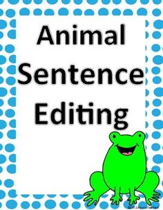 Animal Sentence Editing Literacy Center for March-Great Practice for the STAAR