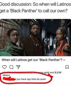Spy kids > Black Panther True tho they are un latino family Funny Black Memes, Really Funny Memes, Stupid Funny Memes, Funny Laugh, Funny Relatable Memes, Funny Posts, Hilarious, Funny Stuff, Black Jokes