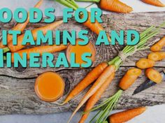 Here is the list of vegetables and fruits high in vitamins and minerals: 10 Foods for Vitamins and Minerals You Should Include in Your Diet Liquid Vitamins, Vitamins And Minerals, Kids Vitamins, Organic Vitamins, Health Vitamins, Mineral Chart, List Of Vegetables, Sources Of Vitamin A, Alzheimer's And Dementia
