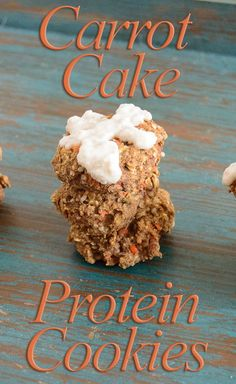 Carrot Cake Protein Cookies, low fat, gluten free, high protein. Perfect sweet treat for anytime!