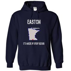 Easton, Minnesota - Its Where My Story Begins - Special Tees 2015