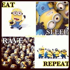 Eat. Sleep. Rave. Repeat.