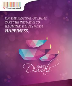 May this festival of lights be a festival of joy, peace & prosperity. Happy Diwali