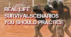 Real Life Survival Scenarios You Should Practice