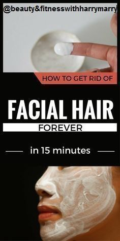 BEST HOME REMEDY TO GET RID FROM FACIAL HAIRS IN 15 MINUTES Hey all..! Facial hair are so irritating. I felt so ugly when I had hairs ...