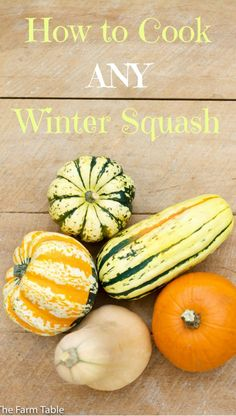 How to cook any winter squash, the quickest and easiest way. Full of A, B & C vitamins, these soft and sweet vegetables are the star of Fall & Winter!