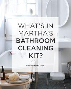 "What's in Martha's Bathroom Cleaning Kit?   Martha Stewart Living - The definitive list of supplies that everybody should have under their sink, from ""Martha Stewart's Homekeeping Handbook."""
