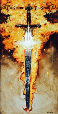 The Sword of the Spirit, which is God's Word  Ephesians 6:17
