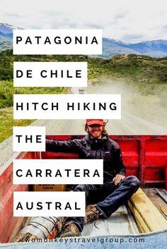 Patagonia de Chile – Hitch Hiking the Carretera Austral