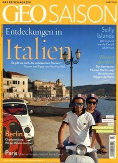 Entdeckungen in Italien. Gefunden in: Geo Saison, Nr. 3/2016