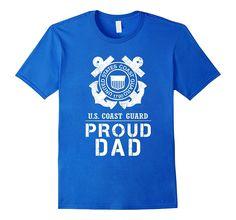 Proud US Coast Guard Dad Tee US Army T Shirt