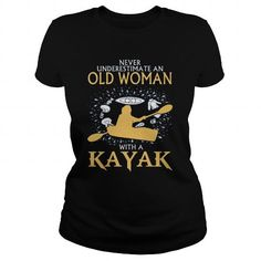 Old Woman With A Kayak T Shirts, Hoodies. Get it now ==► https://www.sunfrog.com/Sports/Old-Woman-With-A-Kayak-Black-Ladies.html?57074 $19
