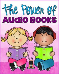 The Power of Audio Books - Tips for using audio books to boost reading comprehension and fluency from Laura Candler