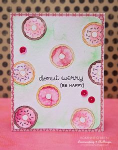 Lawn Fawn Donut Worry; watercolor; pink and green; repeat stamping; adorable