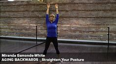 Straighten your posture - stretch sequence tutorial Miranda Esmonds-White Anti Aging Tips, Anti Aging Skin Care, Posture Stretches, Mini Workouts, Aging Backwards, Reverse Aging, Better Posture, Low Impact Workout, Improve Posture