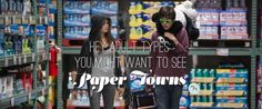 Paper Towns Trailer Reminds Us Why It's Worth Seeing this Summer - That's Normal