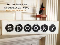 I've been working on some Halloween Signs! I made a Halloween Sign patterned after the Pottery Barn Style of Vintage Typewriter Keys. Halloween Skeleton Decorations, Scary Decorations, Halloween Signs, Halloween Crafts, Halloween Ideas, Scary Halloween, Fall Halloween, Pottery Barn Style, Pottery Barn Inspired