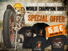 Special Offer: New Thunderbike PainTTless Shirts Men/Women now for only 15 € in our webshop.