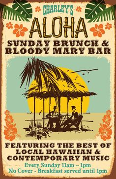 Paia, HI Charley's Aloha Sunday Brunch  Bloody Mary Bar with The Kekona Ohana  featuring The Best in Local Hawaiian  Contemporary Music    No Cover! - 21  over