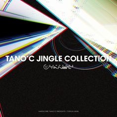 TANO*C JINGLE COLLECTION CROSSFADE DEMO by HARDCORE TANO*C on SoundCloud