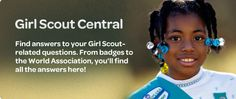 Girl Scout Central ... Have Questions? Here are answers! #girlscouts