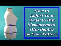 How to Adjust Your Waist to Hip Measurement (Hip Depth) on Your Pattern - Katrina Kay Creations