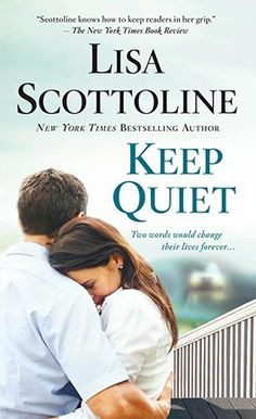 Keep Quiet - Lisa Scottoline Lisa Scottoline, Keep Quiet, Loving Wives, County Library, Library Programs, Mass Market, Used Books, Bestselling Author, Novels