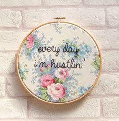 Rick Ross 'Every Day I'm Hustlin' Rap Lyrics. Hand Embroidery Hoop Art