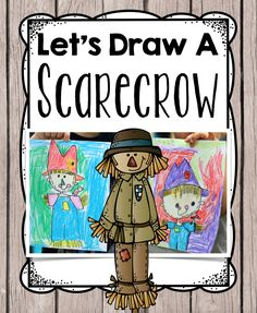 Scarecrow Directed Drawing: Free scarecrow guided drawing for fall or Thanksgiving perfect for Kindergarten or first grade Classroom Crafts, Classroom Fun, Future Classroom, Classroom Activities, Autumn Art, Autumn Theme, Scarecrow Drawing, First Grade Art, Second Grade