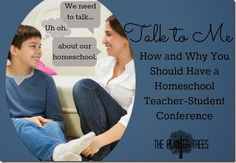 Talk to Me: How and Why You Should Have a Homeschool Teacher-Student Conference