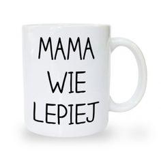 Kubek na dzień matki Mama wie lepiej Tableware, Humor, Dinnerware, Tablewares, Humour, Funny Photos, Dishes, Funny Humor, Comedy