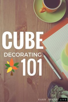 How to decorate your cube (or workspace) with these awesome tips from earnspendlive.com <VIDEO>