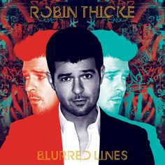 album cover art: robin thicke - blurred lines [07/2013]