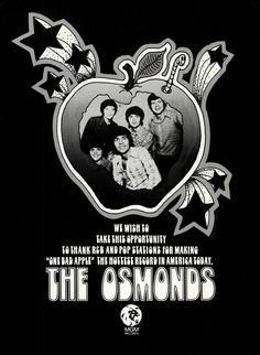 """The Osmonds """"One Bad Apple"""" trade ad Bad Apple, The Osmonds, Last Dance, Music Like, I Remember When, The Old Days, I Survived, Nostalgia, Old Things"""