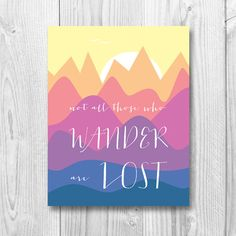 Not all those who wander are lost Instant Download by MOJAgraphics