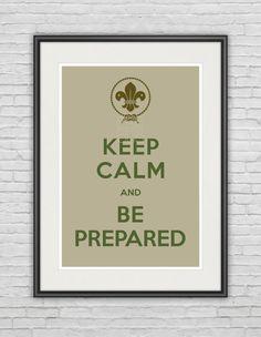 A3 / Keep Calm & Be Prepared / Original Art by prePOSTERousArt, $15.50