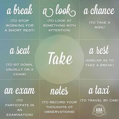 Collocations with the word 'take'.
