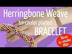 How to make Hearringbone Weave Tri-Colour Plaited Bracelet Beaded Jewelry Patterns, Beading Patterns, Chain Nose Pliers, Seed Bead Bracelets, Plaits, Bracelet Tutorial, Beading Tutorials, Creations, Weaving