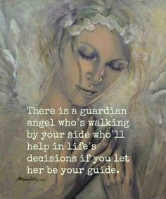 There is a guardian angel who's walking by your side who'll help in life's decisions if you let her be your guide. Spiritual Photos, Tarot, Angel Spirit, Angel Quotes, Moon Quotes, Angel Prayers, I Believe In Angels, Life Decisions, Angels Among Us