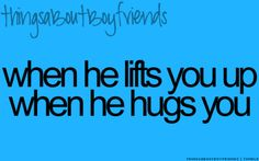 I love that he can pick me up so easily. Makes me feel tiny.