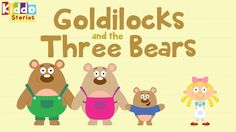 Fairy Tales as Short Bedtime Stories: The Story of Goldilocks and The 3 ...