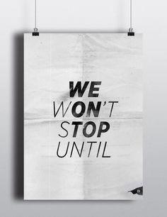 We Won't Stop Until We On Top