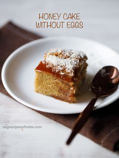 Eggless honey cake recipe - This super delicious honey cake recipe is made from whole wheat flour (atta), unrefined cane sugar and uses less oil. Thus makes for a healthier option for a cake.