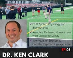 Parisi Podcast: Steve Leo, is joined by Dr. Ken Clark. Ken's research focuses on the underlying mechanical factors in athletic performance and injuries. West Chester University, Ladder Workout, Associate Professor, Sports Training, 7 Year Olds, Olympians, Physiology, Factors, Leo