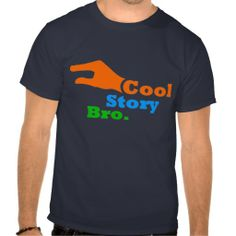 Funny colourful cool story bro internet meme interpretation. People say that phrase when someone is talking not interesting story at all with such a big enthusiasm. This design features light colors: orange, blue and green. Perfect gift for anyone.