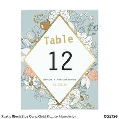 Rustic Blush Blue Coral Gold Floral Table Number Coral Wedding Invitations, Floral Invitation, Gold Table Numbers, Wedding Table Numbers, Wedding Prints, Floral Wedding, Trendy Wedding, Coral And Gold, Coral Blue