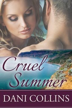 I just downloaded Cruel Summer by Dani Collins. Get your free copy of this short story by subscribing to her newsletter here: http://danicollins.com/free-book/